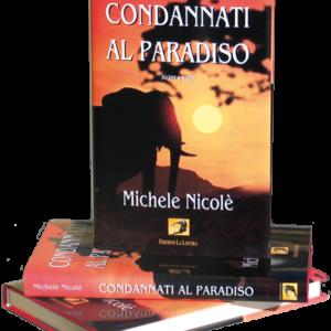 Condannati al paradiso   Michele Nicolè