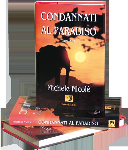 Condannati al paradiso | Michele Nicolè
